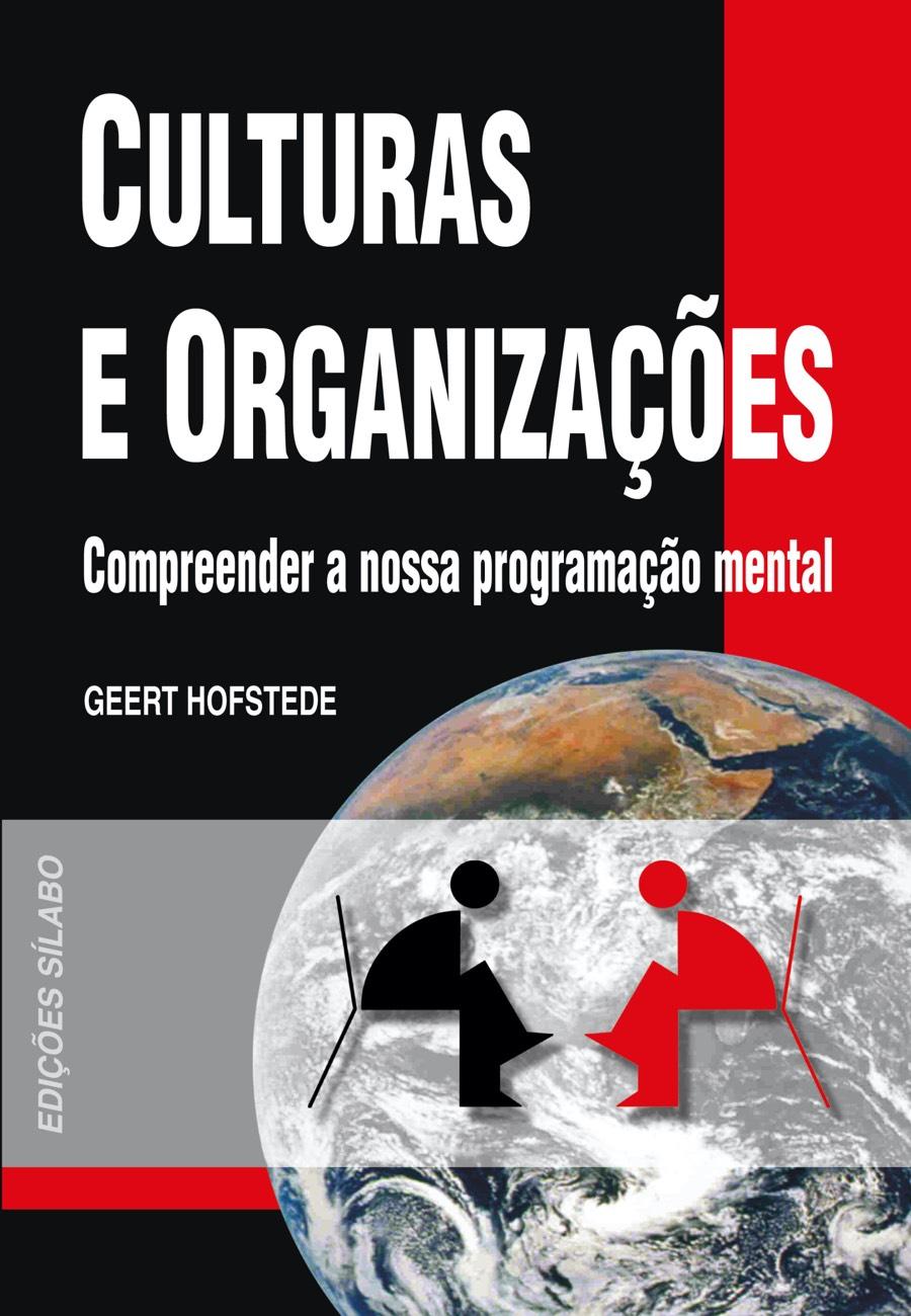 Culturas e Organizações. Um livro sobre Ciências Sociais e Humanas, Sociologia de Geert Hofstede, de Edições Sílabo.