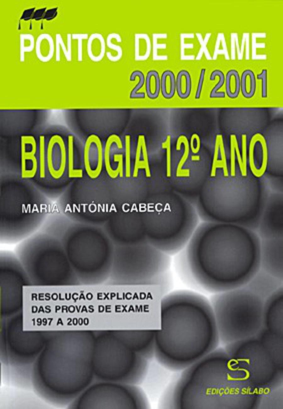 Biologia 12º Ano – 2001/2002. Um livro sobre Ciências da Vida, Ciências Exatas e Naturais de Maria Antónia Cabeça, de Edições Sílabo.