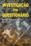 Investigação por Questionário. Um livro sobre Métodos de Investigação de Manuela Magalhães Hill, Andrew Hill, de Edições Sílabo.