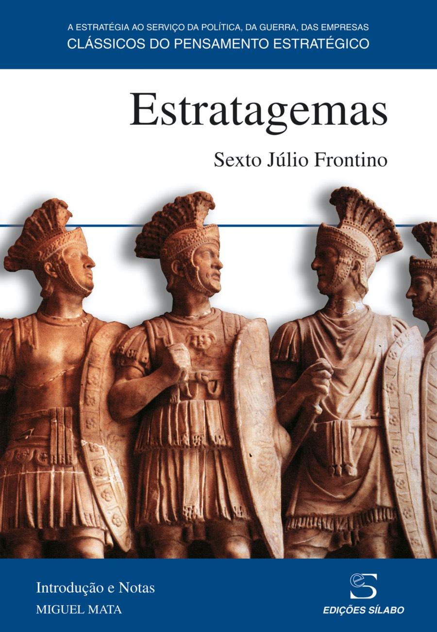 Estratagemas. Um livro sobre Ciências Sociais e Humanas, História, Política de Sexto Júlio Frontino, de Edições Sílabo.