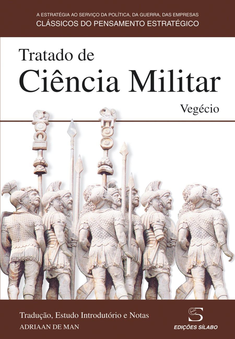 Tratado de Ciência Militar. Um livro sobre Ciências Sociais e Humanas, Política de Vegécio, de Edições Sílabo.