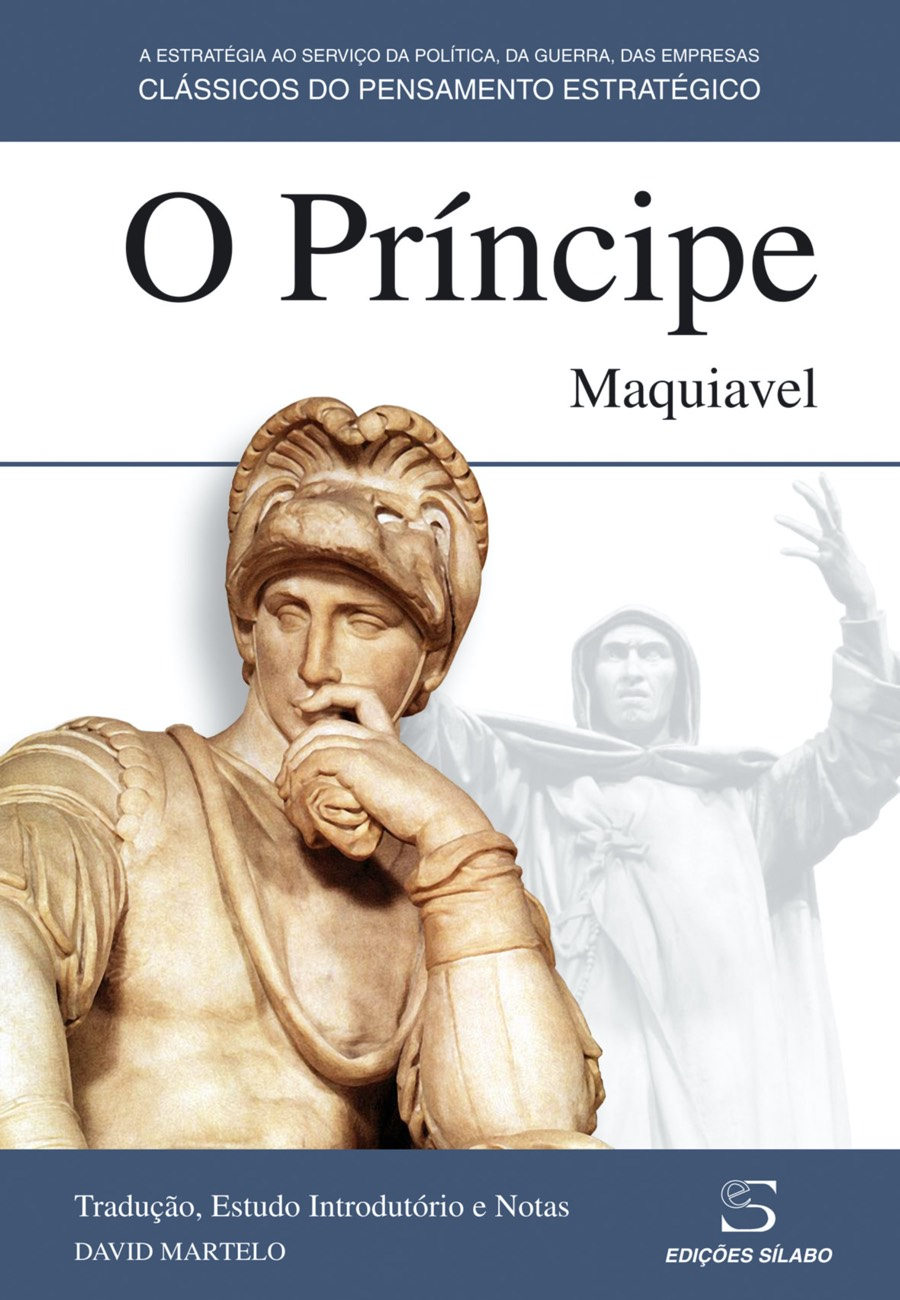 O Príncipe. Um livro sobre Ciências Sociais e Humanas, História, Política de Nicolau Maquiavel, de Edições Sílabo.
