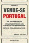 Vende–se Portugal. Um livro sobre Gestão Organizacional, Marketing e Comunicação de Henrique Agostinho, de Edições Sílabo.