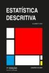 Estatística Descritiva. Um livro sobre Ciências Exatas e Naturais, Estatística de Elizabeth Reis, de Edições Sílabo.