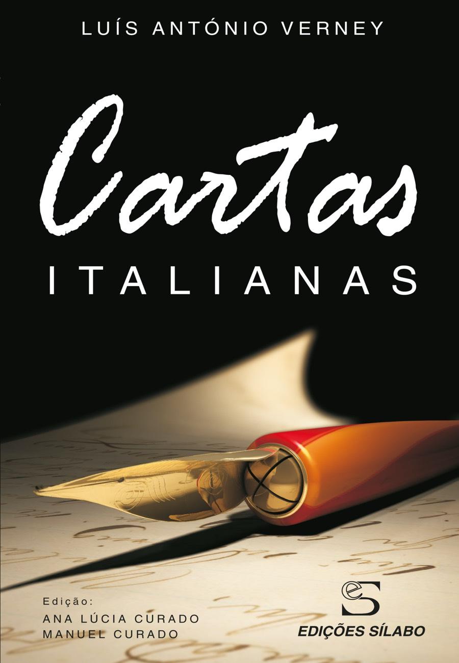 Cartas Italianas. Um livro sobre Ciências Sociais e Humanas, Filosofia de Manuel Curado, Luís António Verney, de Edições Sílabo.