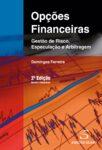 Opções Financeiras. Um livro sobre Finanças, Gestão Organizacional de Domingos Ferreira, de Edições Sílabo.