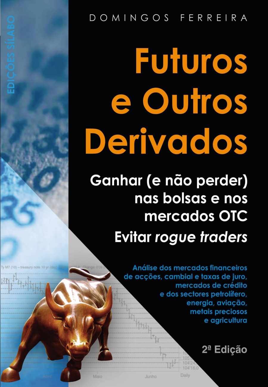 Futuros e outros derivados. Um livro sobre Finanças, Gestão Organizacional de Domingos Ferreira, de Edições Sílabo.