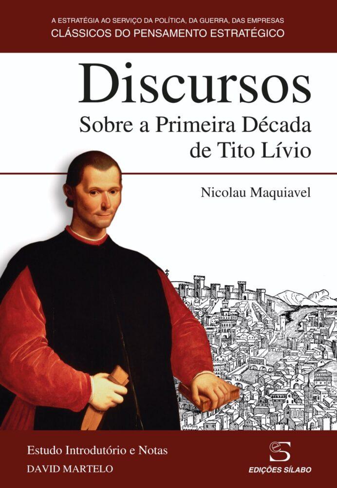 Discursos sobre a primeira década de Tito Lívio. Um livro sobre Ciências Sociais e Humanas, História de Nicolau Maquiavel, de Edições Sílabo.