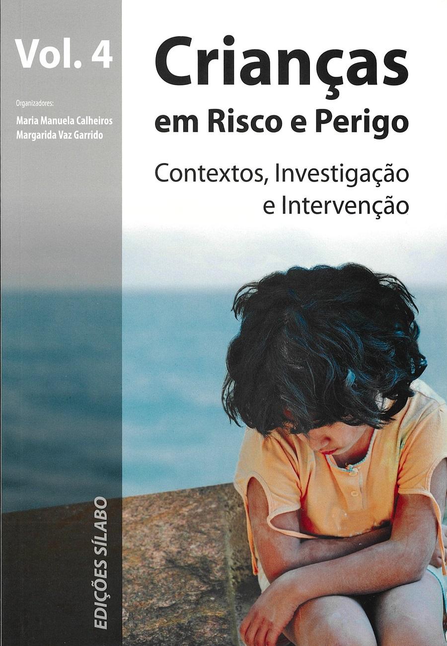 Crianças em Risco e Perigo – Vol. 4