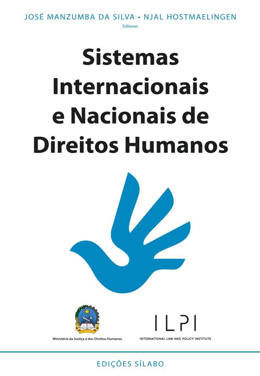 Sistemas Internacionais e Nacionais de Direitos Humanos. Um livro sobre Ciências Sociais e Humanas, Direito de José Manzumba da Silva, Njal Hostmaelingen, de Edições Sílabo.