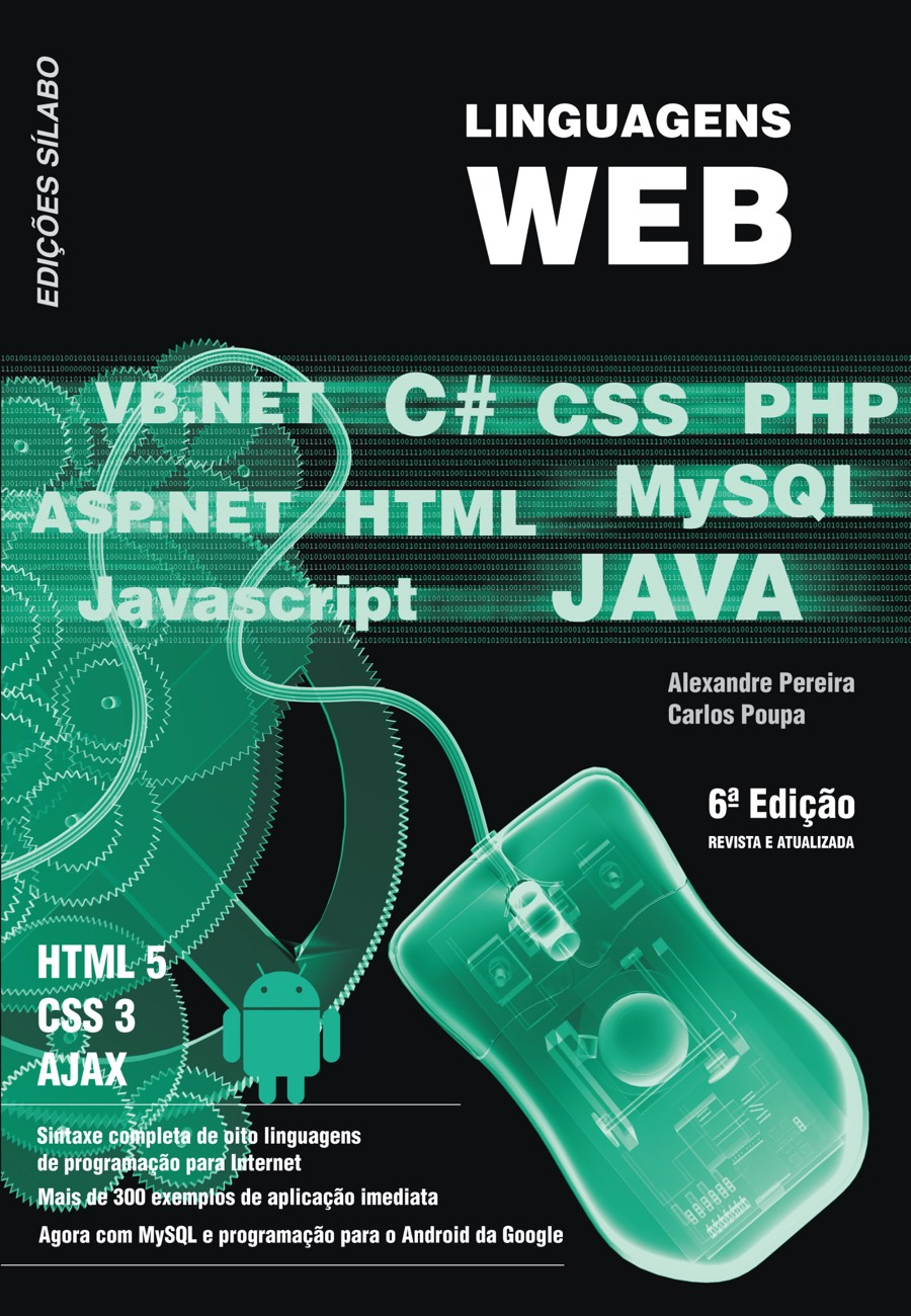 Linguagens Web. Um livro sobre Informática, Programação de Alexandre Pereira, Carlos Poupa, de Edições Sílabo.