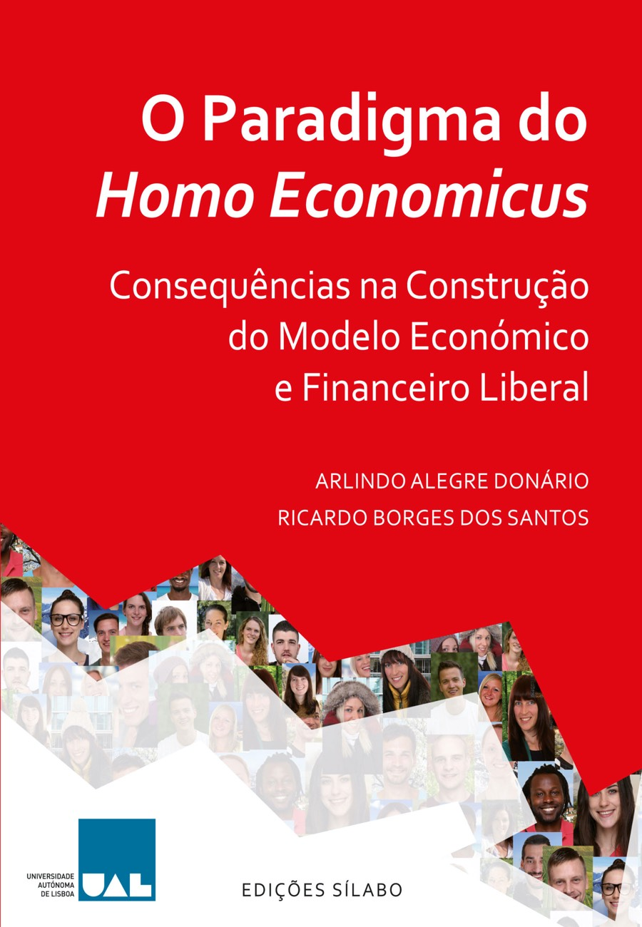 O Paradigma do Homo Economicus. Um livro sobre Ciências Económicas, Economia de Arlindo Alegre Donário, Ricardo Borges dos Santos, de Edições Sílabo.