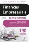 Finanças Empresariais – Teoria e Prática. Um livro sobre Finanças, Gestão Organizacional, de César Faustino da Silva Bastos, de Edições Sílabo.
