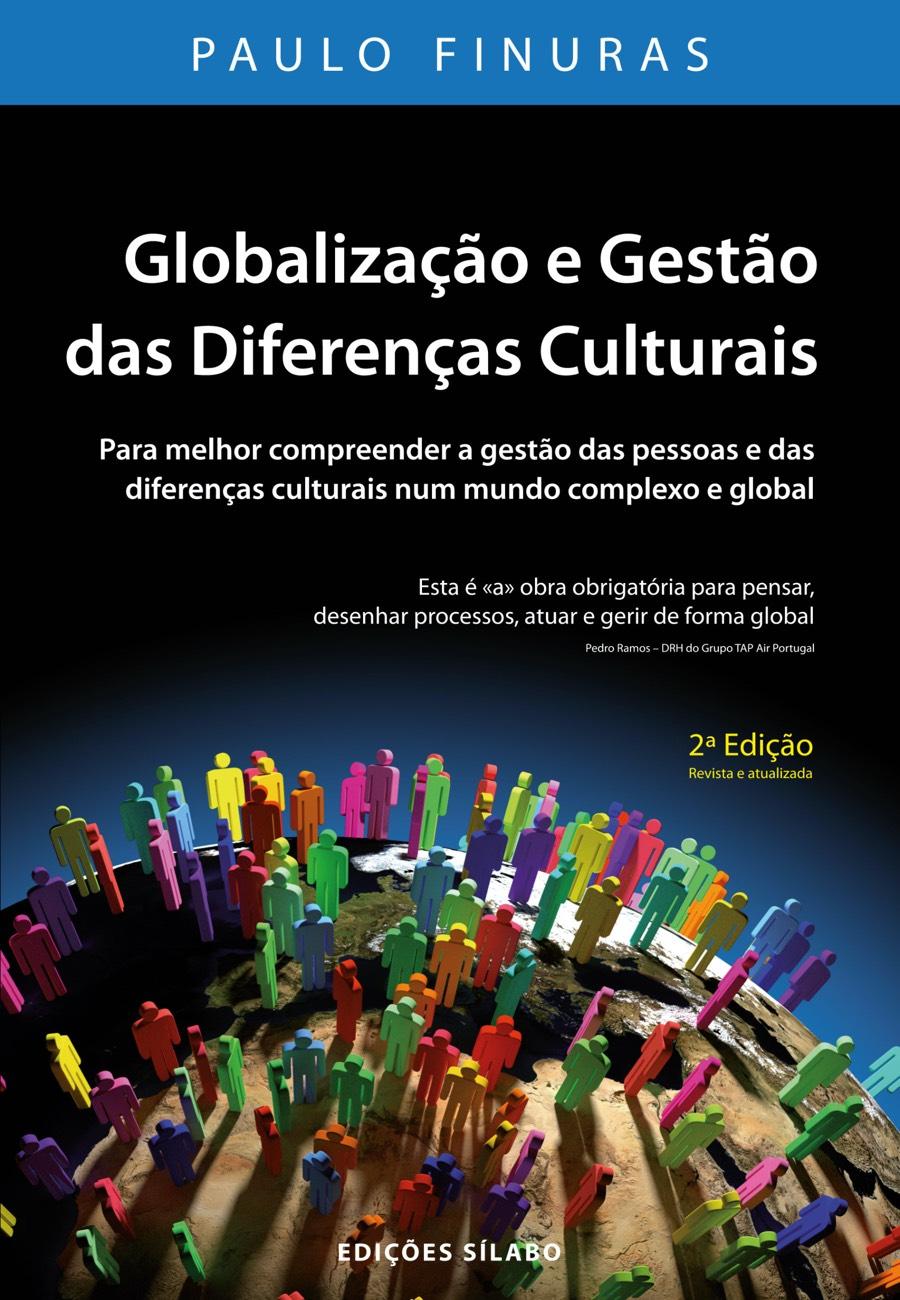 Globalização, Diferenças Culturais e Gestão Internacional de Recursos Humanos. Um livro sobre Ciências Sociais e Humanas, Gestão Organizacional, Recursos Humanos, Sociologia de Paulo Finuras, de Edições Sílabo.
