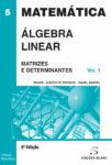 Álgebra Linear – Matrizes e Determinantes – Vol. 1. Um livro sobre Matemática de Manuel Alberto M. Ferreira, Isabel Amaral, de Edições Sílabo.