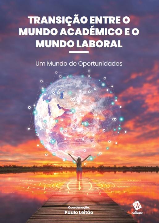 Transição entre o Mundo Académico e o Mundo Laboral