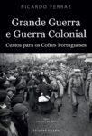 Grande Guerra e Guerra Colonial