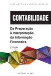 Contabilidade – Da Preparação à Interpretação da Informação Financeira. Um livro sobre Contabilidade, Finanças de José António Cardoso Moreira, de Edições Sílabo.
