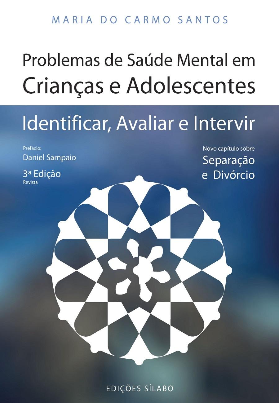 Problemas de Saúde Mental em Crianças e Adolescentes – Identificar, Avaliar e Intervir