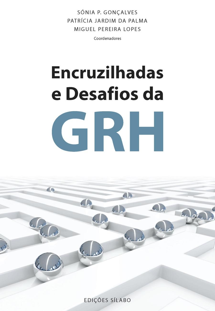 Encruzilhadas e Desafios da GRH
