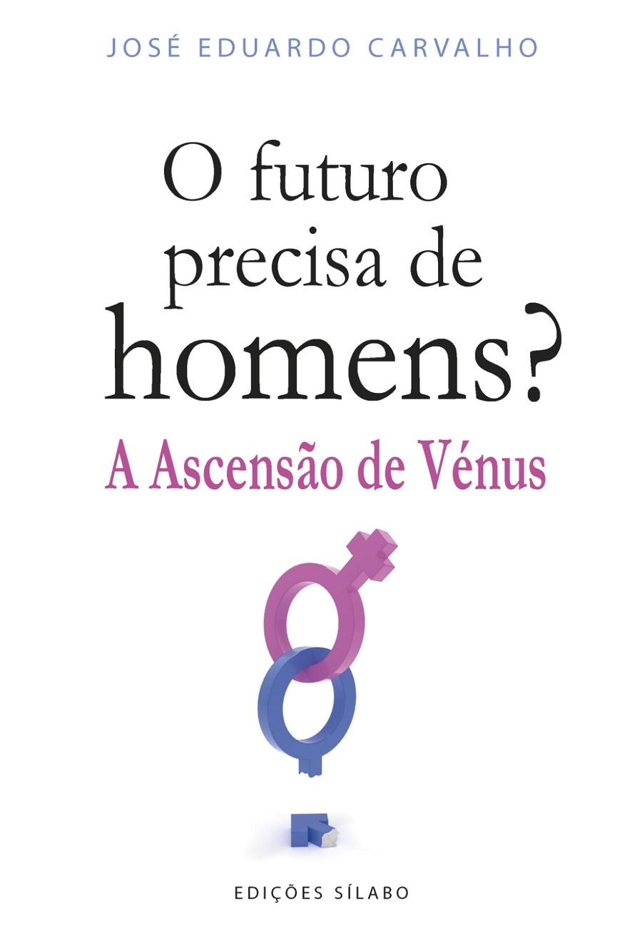 O Futuro Precisa de Homens – A Ascensão de Vénus