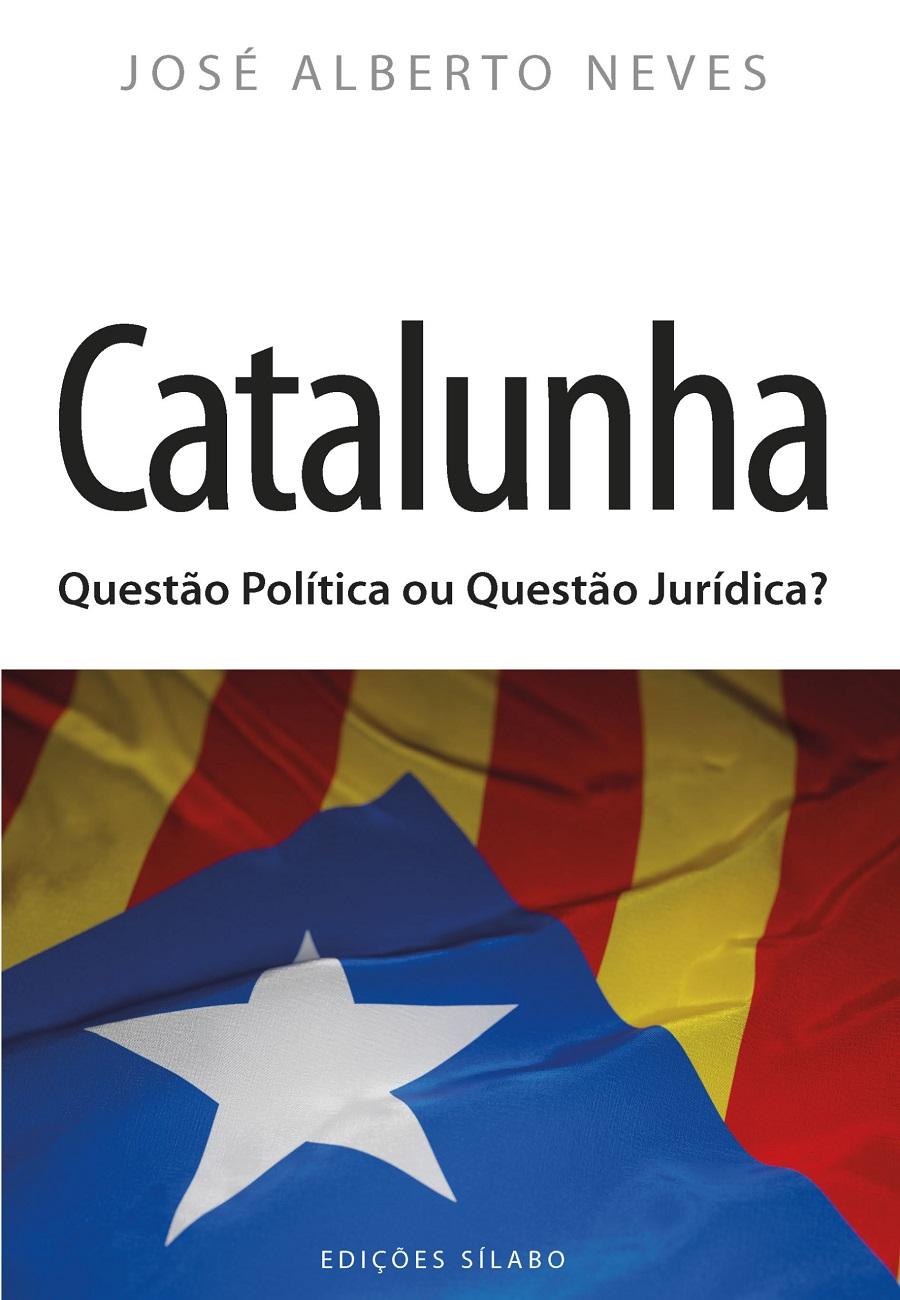 Catalunha – Questão Política ou Questão Jurídica