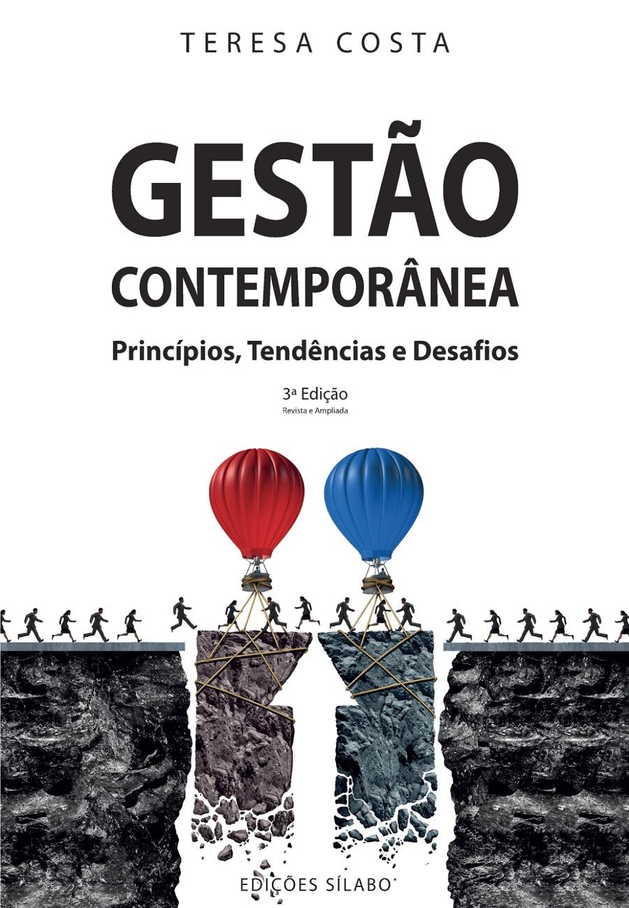 Gestão Contemporânea – Princípios, Tendências e Desafios