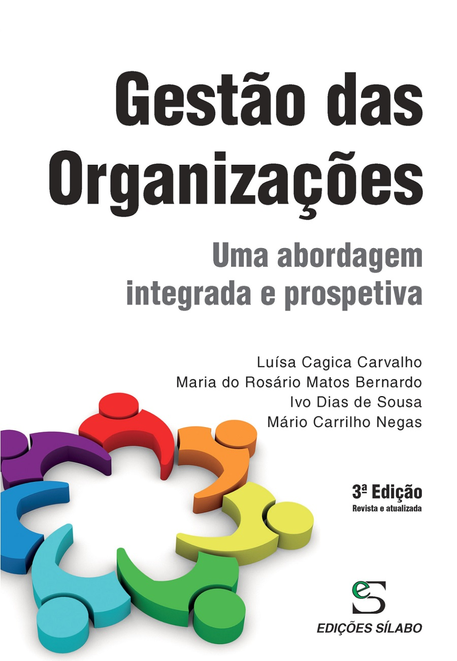 Gestão das Organizações – Uma abordagem integrada e prospetiva