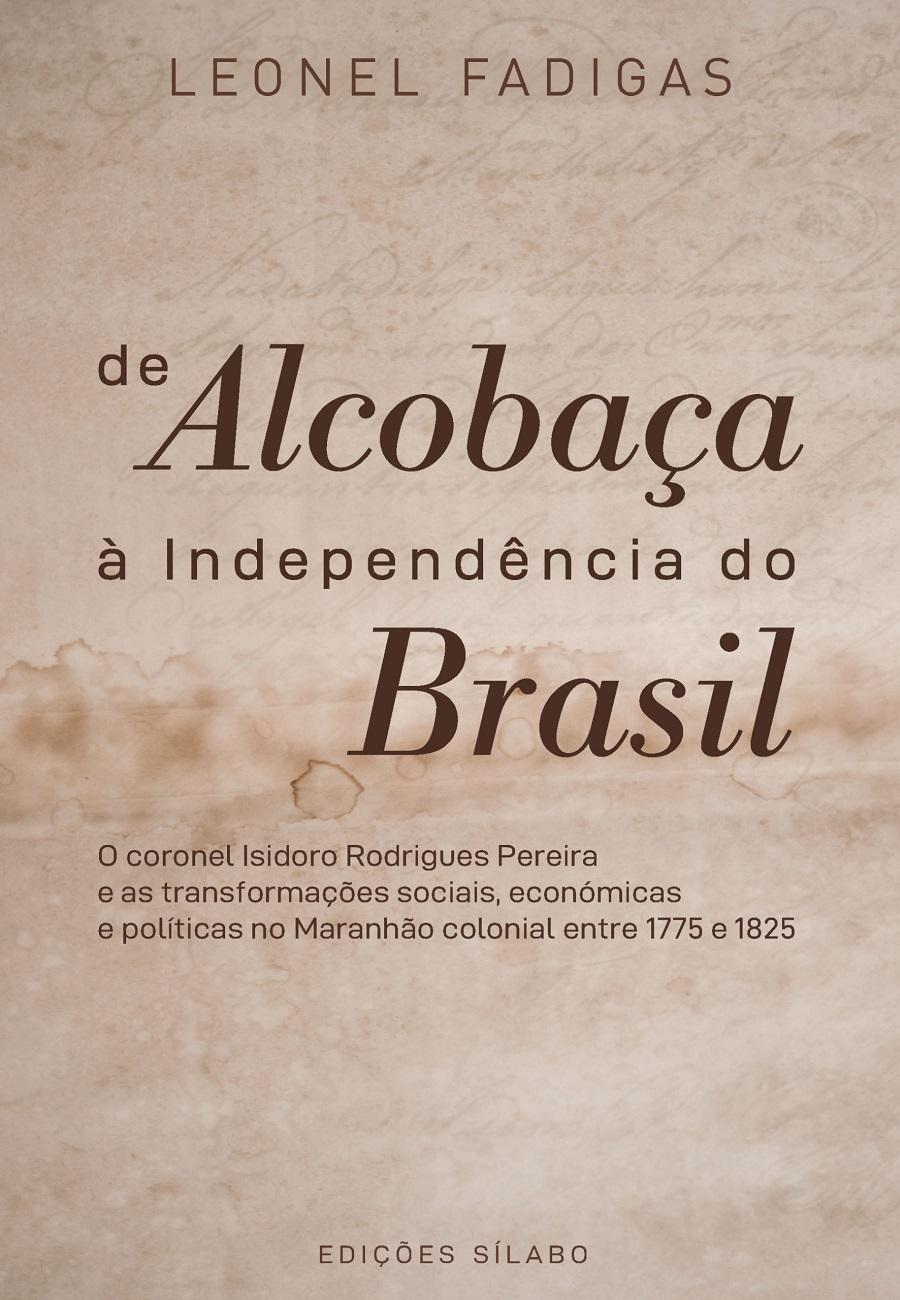 De Alcobaça à Independência do Brasil