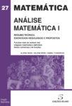 Análise Matemática I – Resumo Teórico, Exercícios Resolvidos e Propostos
