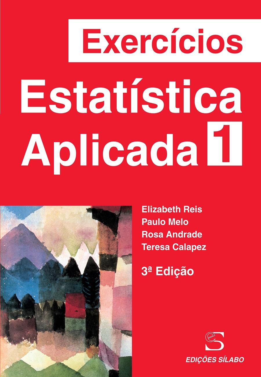Exercícios de Estatística Aplicada – Vol. 1