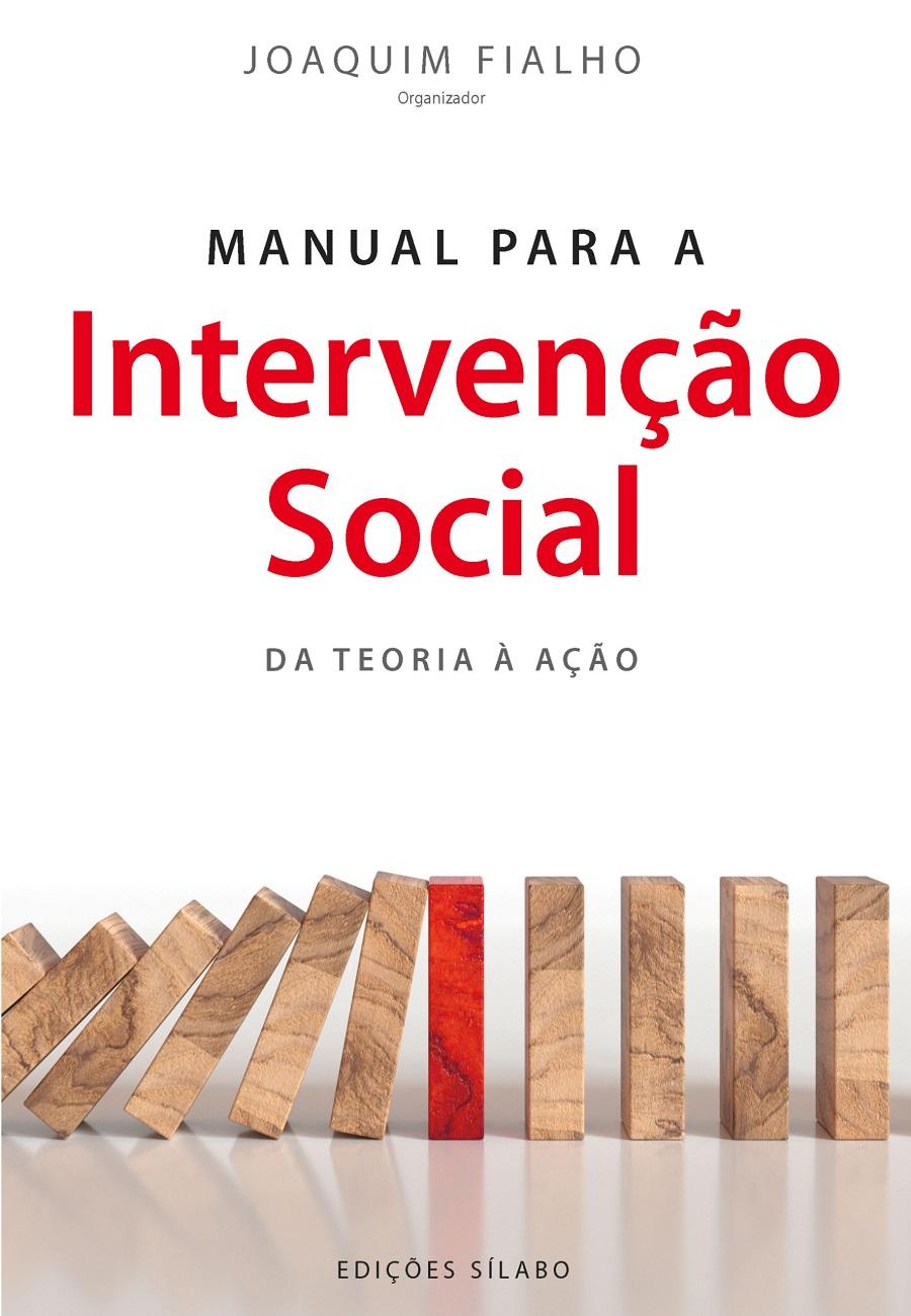 Manual para a Intervenção Social – Da Teoria à Ação