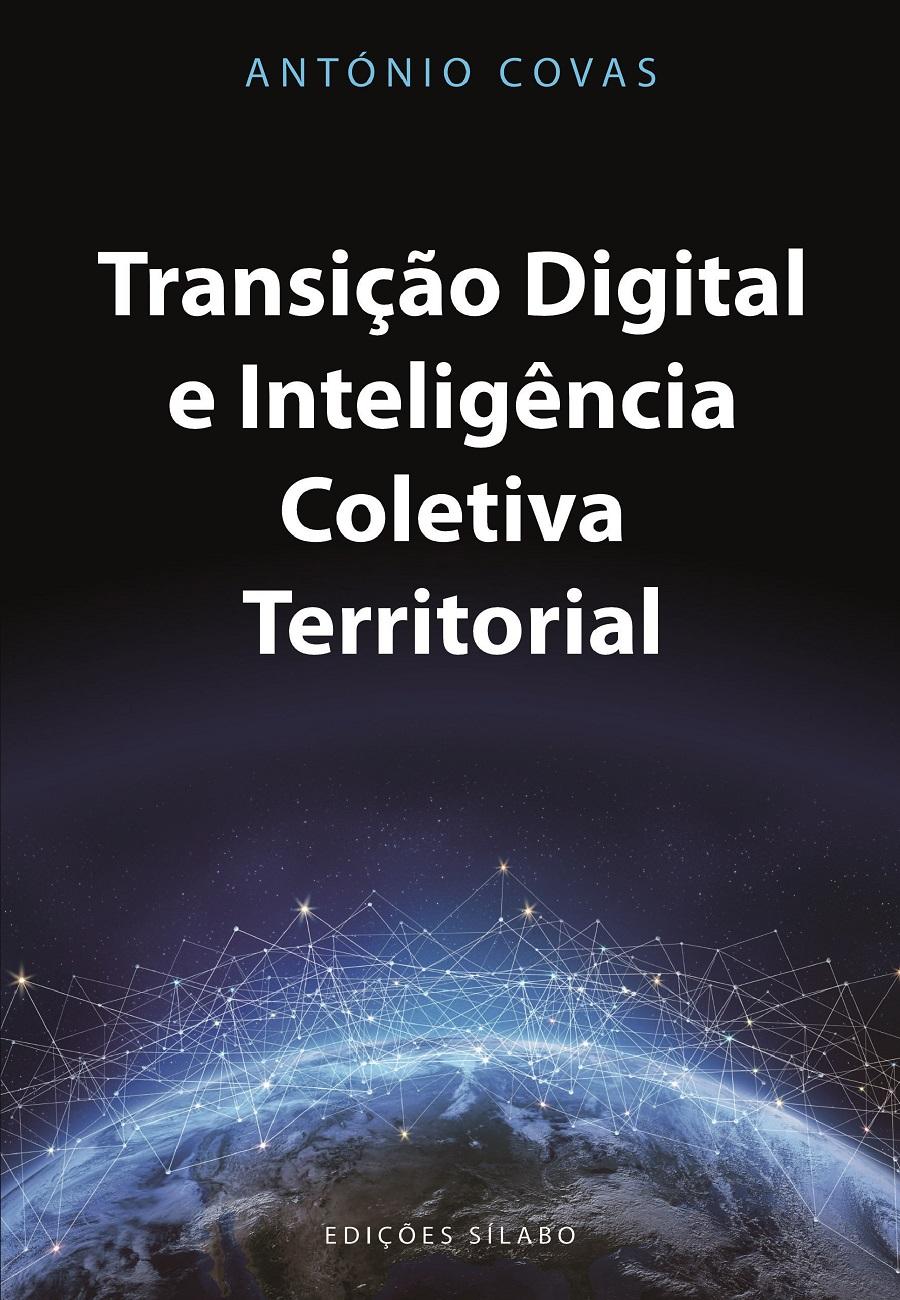 Transição Digital e Inteligência Coletiva Territorial