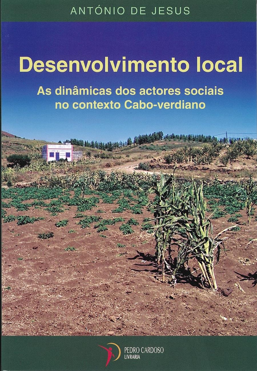 Desenvolvimento Local - As dinâmicas dos actores sociais no contexto Cabo-verdiano