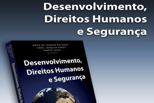 Sessão de apresentação «Desenvolvimento, Direitos Humanos e Segurança»