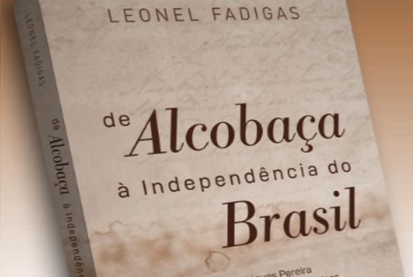 Sessão de apresentação «De Alcobaça à Independência do Brasil» | Lisboa