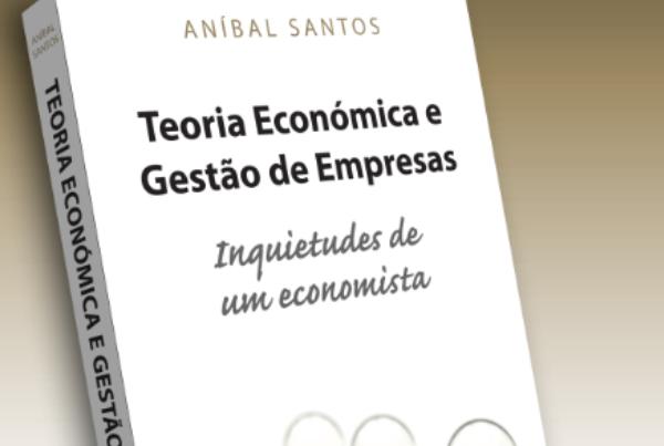 Sessão de apresentação «Teoria Económica e Gestão de Empresas»